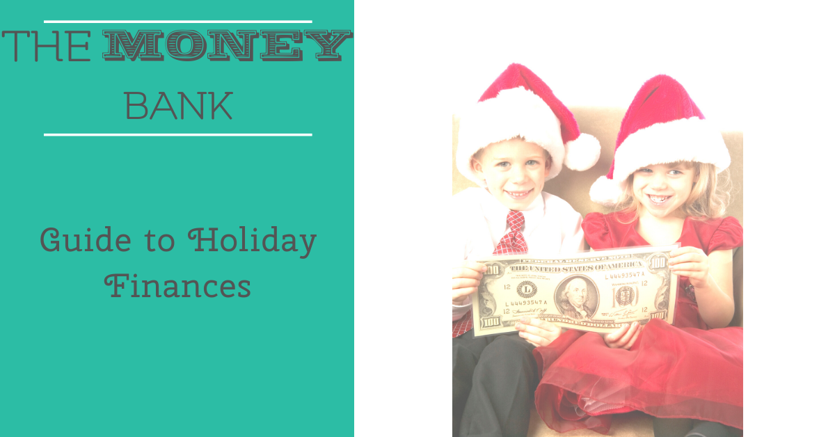 Guide to Holiday Finances